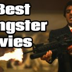 10 Best Gangster Movies Ever