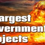 5 Most Amazing Government Projects