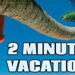 2 Minute Staycation | Beach Trip Relaxation Video