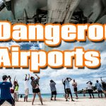 5 Most Dangerous Airports