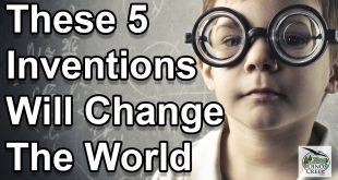 5 Inventions Set To Change The World